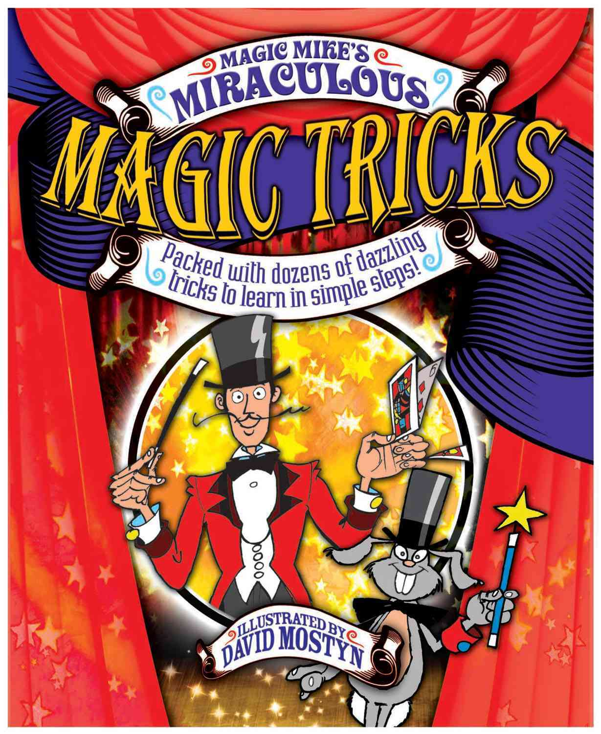Magic Mike's Miraculous Magic Tricks By Lane, Mike/ Mostyn, David (ILT)